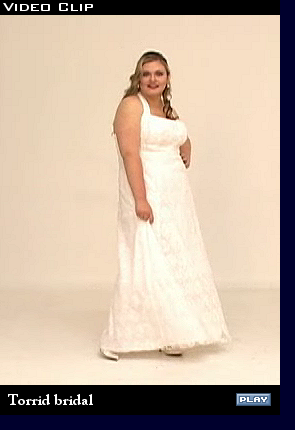 Torrid bridal videos, summer 2008